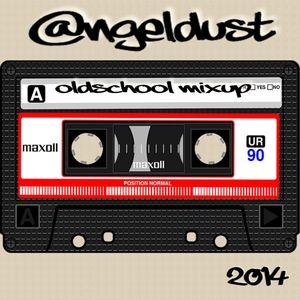 @ngeldust - Oldschool Mixup