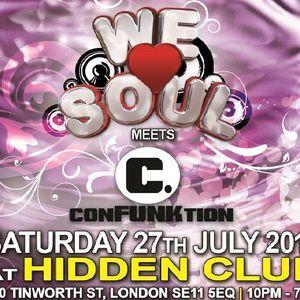 DJ SET: Jigs @ We Love Soul Meets Confunktion: Sat 27th July