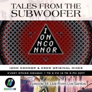Tales From The Subwoofer - Ep#14: Live From Los Santos