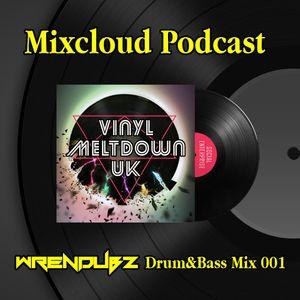 WrenDubz Podcast - Drum&Bass Mix 001