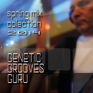 spring mix colection 2014 -genetic grooves guru