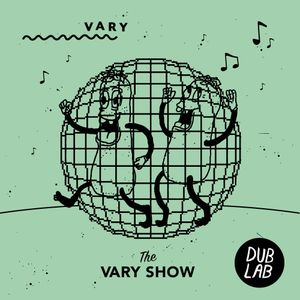 The VARY Show w/ Maximilian Glass & crssspace (May 2019)