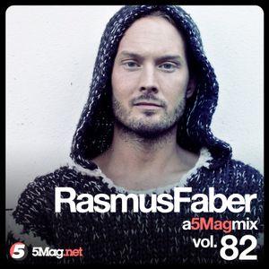 Rasmus Faber - A 5 Mag Mix 82