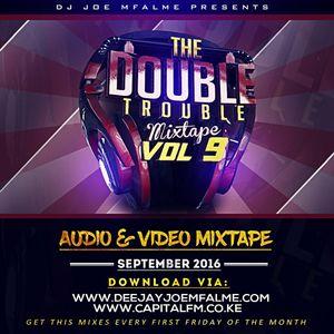 The Double Trouble Mixxtape 2016 Volume 9