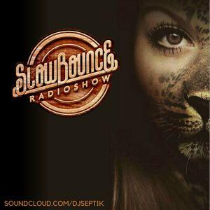 SlowBounce Radio #261 with Dj Septik - Future Dancehall, Tropical Bass