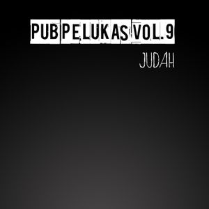 Pub Pelukas vol.9 - Judah