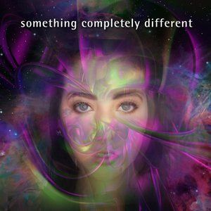 117-1 Something Completely Different - 7 February 2016