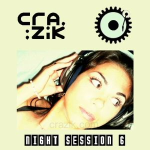Crazik - Night Session 006 on Digitally Imported - January 2008