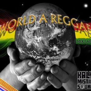World a Reggae Kalymistic Mixtape - 2012 (Centelles/Bangkok)