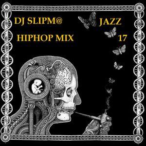 Slipmatt 17 JazzHipHopMix