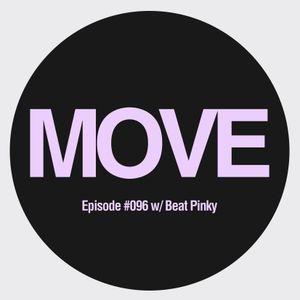 MOVE Radio Show by Diego Arce - Episode #096 w/ Beat Pinky