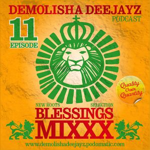 Demolisha Deejayz - Episode 11 - Blessings Mixxx