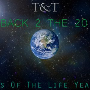 T&T – Back 2 The 2011 (Tunes Of The Life YearMix 2011)