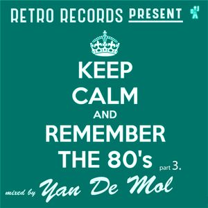Yan De Mol (Retro Records) - Remember the 80's Part 3.