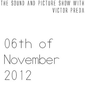 The 06th of November 2012 show