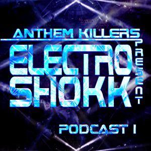 ELECTRO SHOKK podcast 1