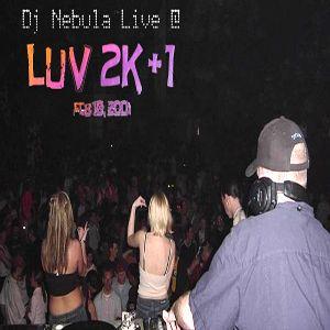 Live @ Luv 2K+1 2/10/2001