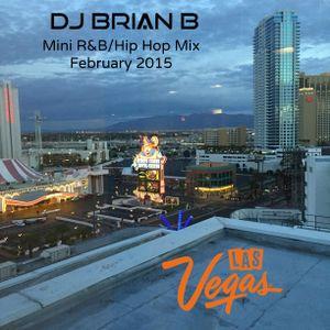 Mini R&B/Hip Hop Mix | February 2015