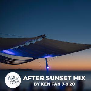Café del Mar After Sunset Mix by Ken Fan (7·8·2020)