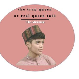 The Trap Queen Or The Real Queen Talk