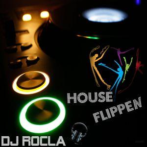 DJ RoCla in the Mix - Houseflippen