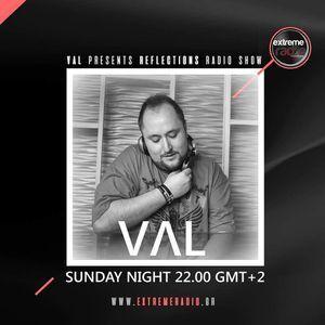 VAL ● Reflections   Episode 70   Extreme Radio