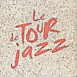 Le Tour De Jazz