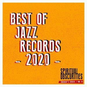Spiritual Obscurities / vol. XI - Best of Jazz Records  (1st half of 2020)