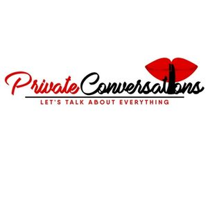 Private Conversations Episode 2: Are You My Bro or My Hoe.....Can I Get A Lick?