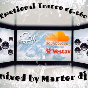 Emotional Trance ep.060(2016) Master dj