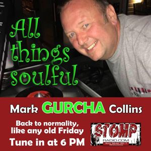 All Things Soulful on Stomp Radio 7-7-17