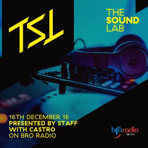 The Sound Lab 16th December 2016 with Castro