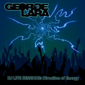 DJ LIVE SESSIONS: Direction of Energy