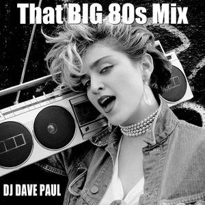 That BIG 80s Mix