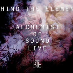 BTEShow-Alchemist of Sound LIVE