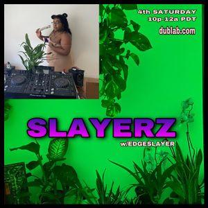 Edgeslayer – SLAYERZ w/Sicc Puppy