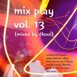 mix play vol. 13 (mixed by dkool)