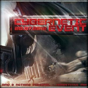 AMO & NOTHING PERSONAL - COMPETITIVE MIX FOR CYBERNETIC EVENT
