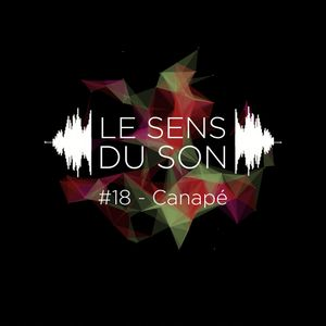 Le sens du son #18 - Canapé