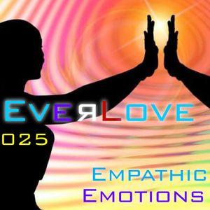 Everlove 025 – Empathic Emotions
