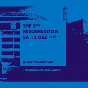 The 2nd Resurrection - Dezember 2020