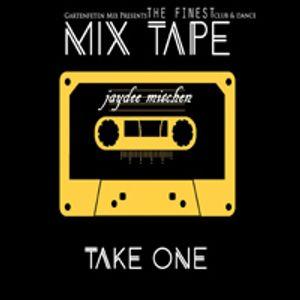 DJ Mischen Mix Tape TAKE ONE