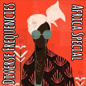 Diverse Frequencies Africa Special