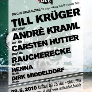 Till Krüger DJ Set, May 28, 2011, 200 Club, Stadtgarten, Cologne