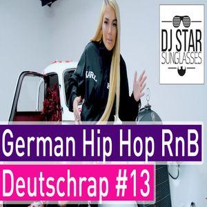 German Rap 2019 Best of Deutschrap Hip Hop RnB Mix #13 - Dj StarSunglasses