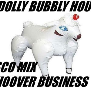 DOLLY BUBBLY HOUSE DISCO MIX