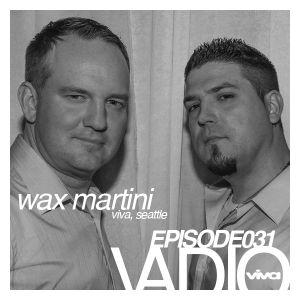 VADIO 31 Wax Martini (Viva, Seattle) live @ THIS!