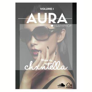 @Chxntella x AURA VOLUME I
