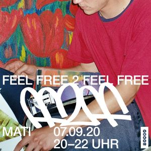 Feel Free 2 Feel Free No. 3 w/ Mati (07/09/20)