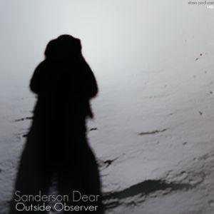 Sanderson Dear - Outside Observer